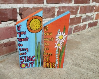two harold and maude inspired paintings on wood . if you want to be free sing out  . cat stevens lyrics . sunflower daisy folk wall art