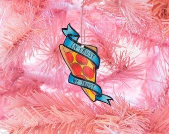 In Crust We Trust - Tree Ornament