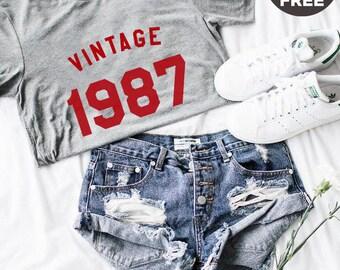Vintage Tshirt 31st Shirt Birthday Gifts Shirt 1987 Birthday Tshirt Cool Shirt Graphic Tees Women Tshirt Funny Shirt Men Tshirt Women Shirt