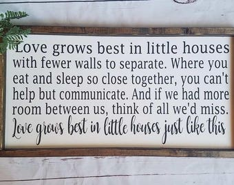 Love grows best in little houses just like this - framed wood sign - wedding gift - anniversary gift - gallery wall - farmhouse decor