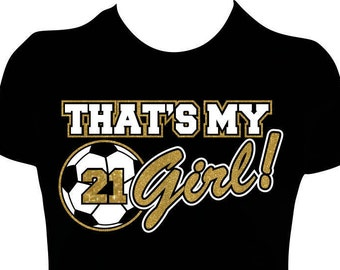 That's My Girl Soccer Mom Shirt, Women's Personalized Soccer Mom Glitter Tees.