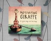 Gift book - Motivating Giraffe: For Good Days and Bad Days (2017)
