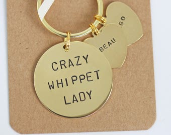 Crazy whippet Lady Hand stamped Keyring, Personalised with dogs name(s)