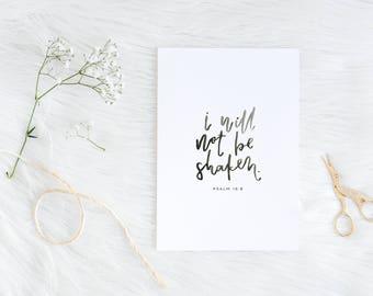 Hand Lettered Print | I Will Not Be Shaken
