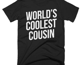 Worlds Coolest Cousin  T-Shirt, Funny, Best Cousin  T-Shirt, Birthday Gift, Present For Cousin