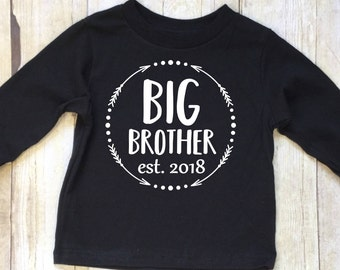 Big Brother Shirt-Big Brother Shirt Est. 2018-Big Brother Announcement-New Brother Shirt-Pregnancy Reveal-Shirt-Long Sleeved Black Cotton T