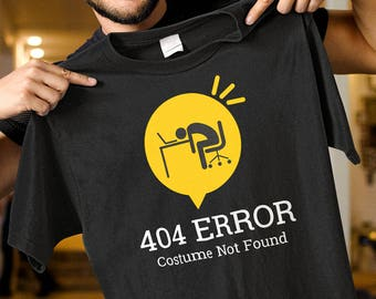 Funny Halloween Costume. Error 404 Costume Not Found Halloween T-Shirt. Geek Halloween Shirt. Halloween Party Shirt. Halloween Nerd Shirt.