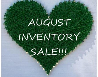 AUGUST INVENTORY SALE! 20% off all pre-made inventory!