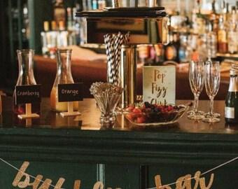 Bubbly bar banner, mimosa bar banner, champagne banner, birthday banner, wedding reception banner, open bar banner, open bar signs