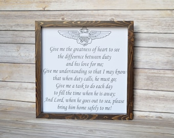 A military Wife's Prayer ( Give me the greatness of heart) (And Lord, when he goes out to sea, please bring him home safely to me)