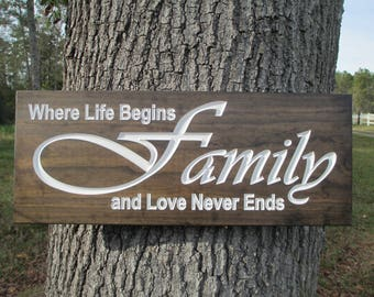 Family Where Life Begins And Love Never Ends Signs, Rustic Family Signs,Carved Family Wood Signs, Rustic Family Decor