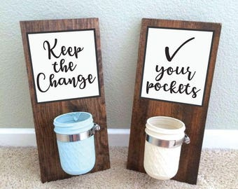 Keep the Change Sign, Keep the Change Laundry Sign, Check Your Pockets Sign, Mason Jar Sconce, Sticker, SVG, Print, Printable, Cut File