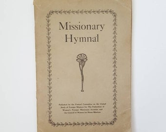 Hymnal 1915 Missionary Hymnal