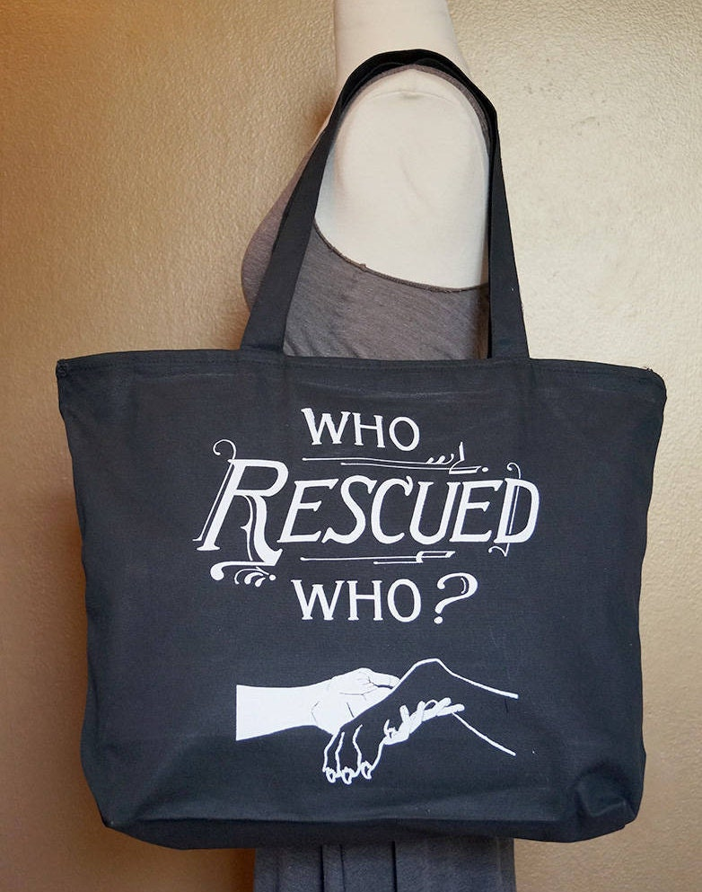 "Zippered Tote Bag ""Who Rescued Who?"" White Ink on Black Cotton"