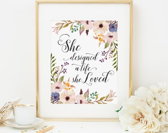 She Designed A Life She Loved Printable Quote Prints Inspirational Wall Art Positive Inspiration Positive Quotes Motivational Quote Pink