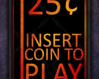 Arcade Art - Arcade, Arcade Button, Retro, Gaming, Nintendo, Sony, Capcom, Coin, 25 cents, Insert, Play, Street, Fighter