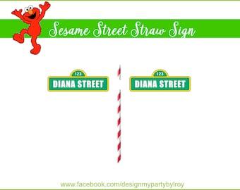 12 CUSTOM MINI SESAME Street Straw Signs, Sesame Street Party, Elmo Party, Sesame Street Party Printable,Sesame Street Signs,Sesame Street.
