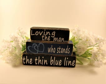 Thin Blue Line Stacked Blocks, Loving the Man, The Thin Blue Line, Policeman, Police Officer, First Responder