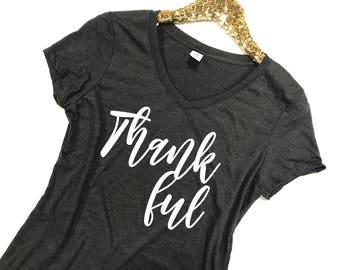 Thankful Shirt - Thankful T-Shirt - Thanksgiving Shirt - Thankful Shirt Women - Thanksgiving Shirt Women - Thanksgiving TShirt -Thankful Tee