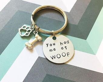 You had me at woof dog mom keychain dog mom keychain dog lover keychain dog lover gift dog mom gift