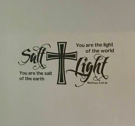 You are the Salt of the Earth | You are the Light of the world | Salt Light wall Decal | Inspirational wall decal | wall decor | scripture