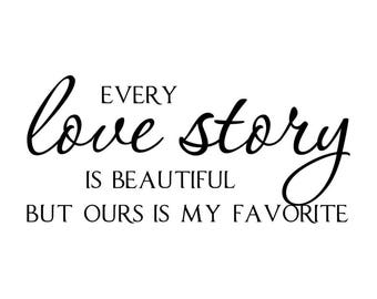 Every love story, bedroom couple wedding engagement shabby chic wall vinyl vintage look Present modern home decor sticker decal home family