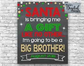 PRINTABLE Santa Is Bringing Me A Gift Like No Other Big Brother / Christmas Chalkboard Pregnancy Baby Announcement Sign Photo Prop JPEG File