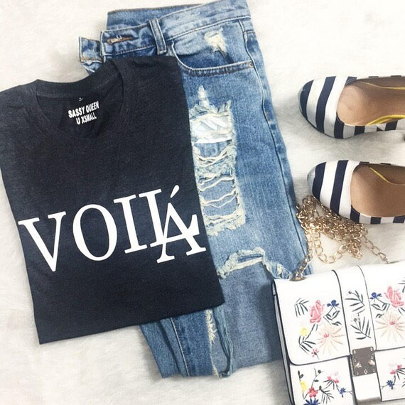 Voila / Statement Tee /Graphic Tee / Statement Tshirt / Graphic Tshirt / T shirt