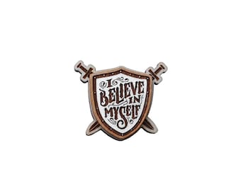 Belive in myself wooden brooch