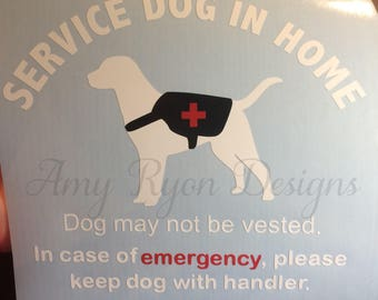 Service Dog in Home Decal, Dog in Home, Service Dog Rescue Decal, Service Dog Decal, In Case of Emergency Decal