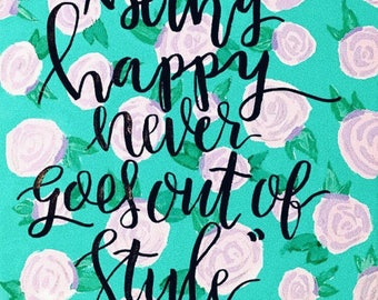 Lilly Pulitzer Canvas Quote
