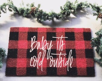 Baby It's Cold Outside|Doormat