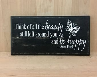Anne Frank wood sign quote, Anne Frank quote, wood sign with saying, inspirational sign, positive quote, inspirational wall art, butterfly