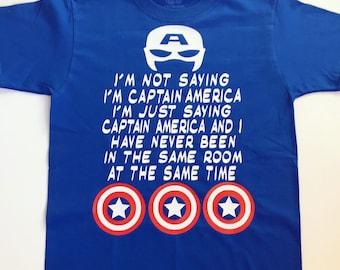Captain America Shirt, Captain America Birthday, Funny Captain America Shirt, Superhero T-Shirt, I'm Not Saying I'm Captain America