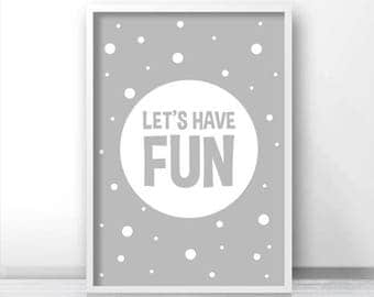 Playroom Decor, Digital Download Nursery Print, Printable Nursery Art, Kids Print, Kids Wall Art, Playroom Print Have Fun, Printable Art