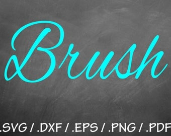 Brush Font Design Files, Silhouette Studio, Cricut Design, Brother, Scal, DXF Files, SVG Font, EPS Files, Svg Fonts, Wedding Font Silhouette