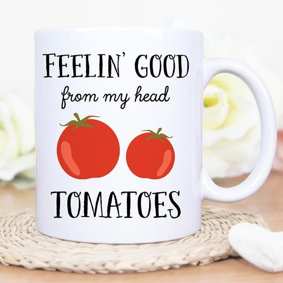 Coffee Mug Feelin Good from my Head Tomatoes Coffee Mug - Great Gift for Vegan or Vegetarian - Funny Mug