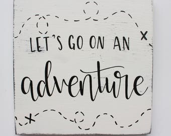 """Hand Lettered """"Let's Go On An Adventure"""" Wood Sign"""