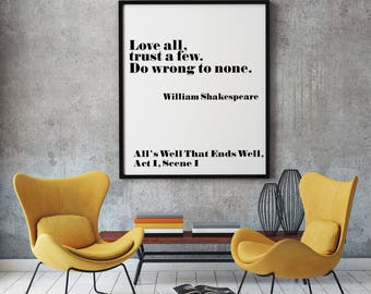 Quote Poster Quotation Poster Literary Poster Shakespeare Love All, Trust A Few, Do Wrong To None Literature Print Literature Poster Art