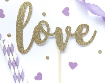 Love glitter cake topper, wedding cake topper , valentines day, engagement party