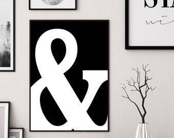 Ampersand Print, Ampersand Poster Ampersand wall art Ampersand printable Black Ampersand symbol Ampersand typography Modern ampersand design