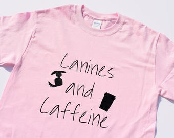 Canines and Caffeine Shirt