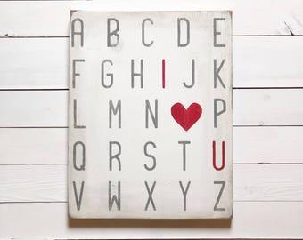 Alphabet I {heart} U small wood sign//wall art//nursery decor//baby shower gift//anniversary gift//playroom decor//valentines wood sign