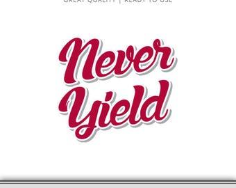 Arkansas Never Yield Graphic - Razorback SVG - Arkansas SVG - Cut File - Digital Download - Cricut - Silhouette Ready to Use!