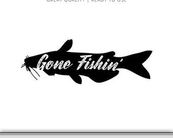 Gone Fishing Graphic - Fishing Clipart - Cut Files - Instant Download - Gone Fishing SVG - Fishing camp graphic - Ready to use!