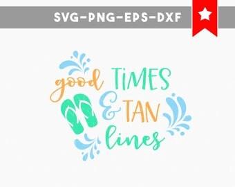 good times tan lines svg, summer svg beach svg cricut designs sea svg svg files for cricut, svg files silhouette, vinyl cut files, flip flop