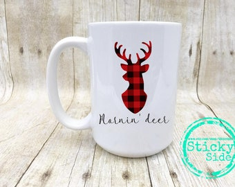 Mornin Deer | Antler Coffee Mug | Antler Mug | Morning Dear Mug | Gift for Hunter | Hunter Mug | Deer Coffee Mug | Deer Antler | Husband Mug