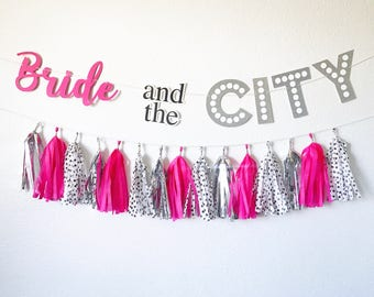Bride and the City Banner | Bridal Shower Banner | Bachelorette Party Banner | Bridal Shower Party Decor | Bacehlorette Party Decor | Pink