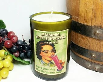 Wine Bottle Vintage Meme Soy Wax Candle/Cannabis Lovers Repurposed Glass Bottle Candle/Marijuana Scent/Mary Jane 420 Weed Ganja Candle