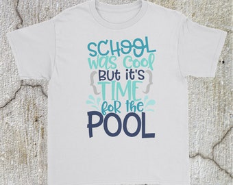 School Was Cool But It's Time For The Pool Youth Short Sleeve T-Shirt